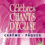Celebres chants d'eglise