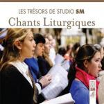 tresors SM chants liturgiques